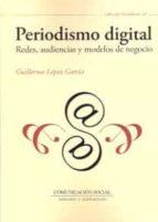 periodismo digital-guillermo lopez garcia-9788415544937