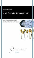 la luz de la dinamo (ebook)-nuria barrios-9788415673637