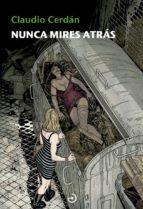 nunca mires atrás (saga detective sonia ruiz 4)-claudio cerdan-9788415740537