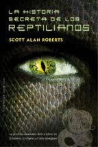 El libro de La historia secreta de los reptilianos autor SCOTT A. ROBERTS EPUB!