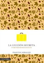 la leccion secreta-francesc miralles i contijoch-9788416033737