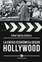 la crisis económica según hollywood-rafael tejerina gutierrez-9788416362837