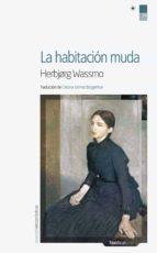 LA HABITACIÓN MUDA (EBOOK)