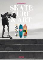 skate surf & art (ed. bilingüe español-ingles)-9788416500437