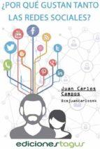 ¿por qué gustan tanto las redes sociales? (ebook)-juan carlos campos-9788416508037