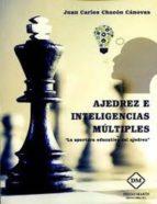 ajedrez e inteligencias múltiples-juan carlos chacon canovas-9788416908837