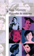 historias de mujeres-rosa montero-9788420472737