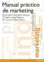 manual practico de marketing encarnacion gonzalez 9788420563237