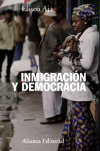 inmigracion y democracia eliseo aja 9788420673837