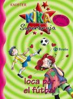 kika superbruja loca por el futbol 9788421636237