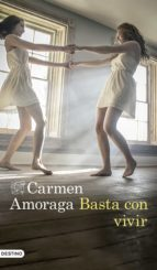 basta con vivir (ebook) carmen amoraga 9788423352937