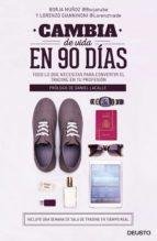 cambia de vida en 90 días (ebook)-borja muñoz cuesta-lorenzo gianninoni-9788423425037