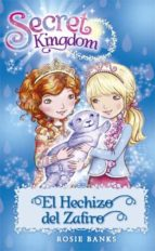 secret kingdom 24:el hechizo del zafiro rosie banks 9788424657437