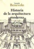 historia de la arquitectura moderna (8ª ed.) leonardo benevolo 9788425217937