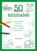 50 dibujos de animales-lee j. ames-9788425517037