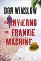 el invierno de frankie machine don winslow 9788427036437