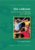 sin cadenas (ebook) sara berbel sánchez 9788427716537