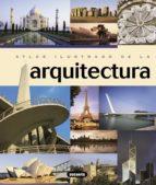 atlas ilustrado de la arquitectura-marco bussagli-9788430544837