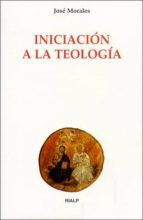 iniciacion a la teologia-jose morales marin-9788432133237