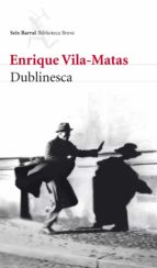 dublinesca (ebook)-enrique vila-matas-9788432210037