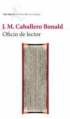 oficio de lector (ebook) jose manuel caballero bonald 9788432215537