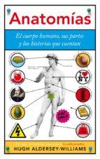 anatomías (ebook) hugh aldersey williams 9788434409637