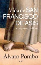 vida de san francisco de asis y un prologo politico alvaro pombo 9788434419537