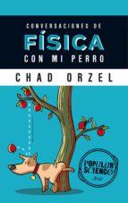 conversaciones de fisica con mi perro-chad orzel-9788434422537
