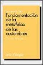 fundamentacion de la metafisica de las costumbres-immanuel kant-9788434487437