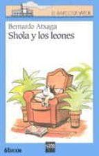 shola y los leones bernardo atxaga 9788434856837