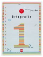 cuaderno de ortografia 1: pauta (1º educacion primaria) maria del mar cervera 9788434897137