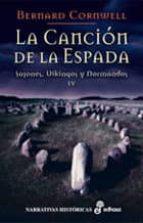 la cancion de la espada: sajones, vikingos y normandos iv bernard cornwell 9788435061537