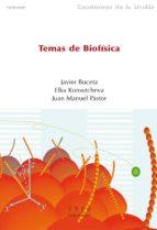 temas de biofísica (ebook)-javier buceta fernandez-elka radoslavova koroutcheva-juan manuel pastor ruiz-9788436263237