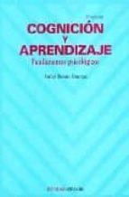 cognicion y aprendizaje: fundamentos psicologicos (2ª ed.) anibal puente ferreras 9788436817737