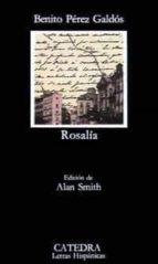 rosalia (2ª ed.) benito perez galdos 9788437604237