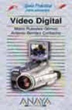 video digital (guias practicas) (incluye cd-rom)-mario rubiales gomez-9788441516137