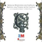 rutas de municipios con castillos en la comunidad de madrid 9788445134337