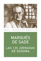 las 120 jornadas de sodoma marques de sade 9788446021537