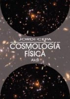 cosmologia fisica jordi cepa 9788446025337