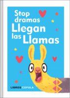stop dramas, llegan las llamas-9788448025137