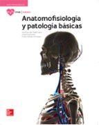anatomofisiologia y patologías básicas. edición 2017 9788448611637