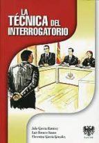 tecnica del interrogatorio-julio garcia ramirez-9788461507337