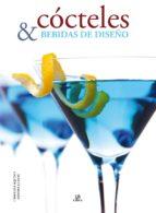 cócteles y bebidas de diseño-carolina aquino-9788466226837