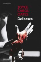 del boxeo joyce carol oates 9788466330237