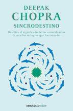 sincrodestino-deepak chopra-9788466331937