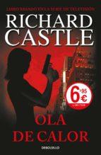 ola de calor (serie castle 1)-richard castle-9788466344937