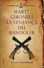 la venjança del bandoler (premi nestor lujan novel·la historica) marti gironell 9788466409537