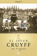 el joven cruyff jan eilander 9788466652537