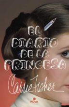 el diario de la princesa-carrie fisher-9788466661737