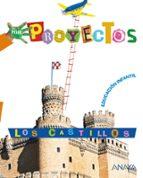 los castillos (educacion infantil) 9788466788137